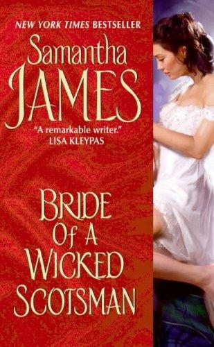 Bride of a Wicked Scotsman by Samantha James