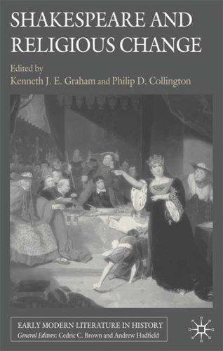 Shakespeare and religious change by Kenneth J. E. Graham