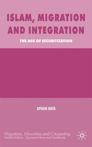 Islam, migration and integration by Ayhan Kaya