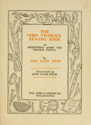 The Mary Frances sewing book by Jane Eayre Fryer