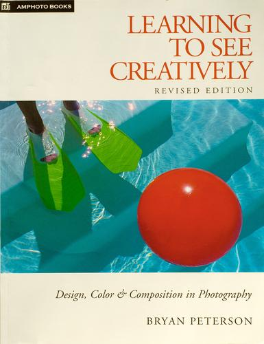 Image 0 of Learning to See Creatively: Design, Color & Composition in Photography (Updated