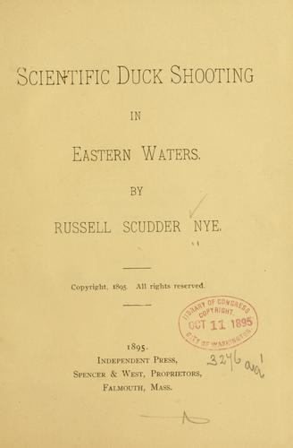 Scientific duck shooting in eastern waters by Russell Scudder Nye