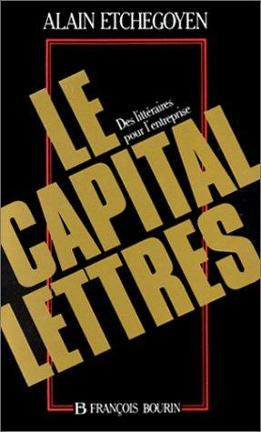 Le capital-lettres by Alain Etchegoyen