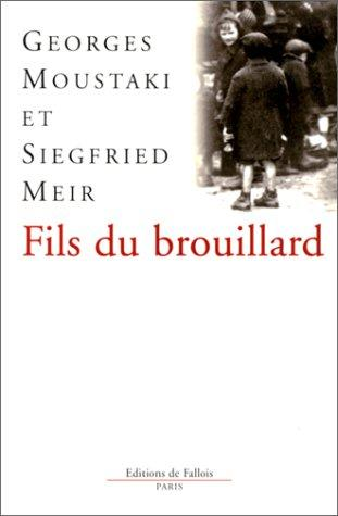 Fils du brouillard by Georges Moustaki