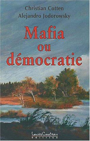 Mafia ou démocratie by Christian Cotten